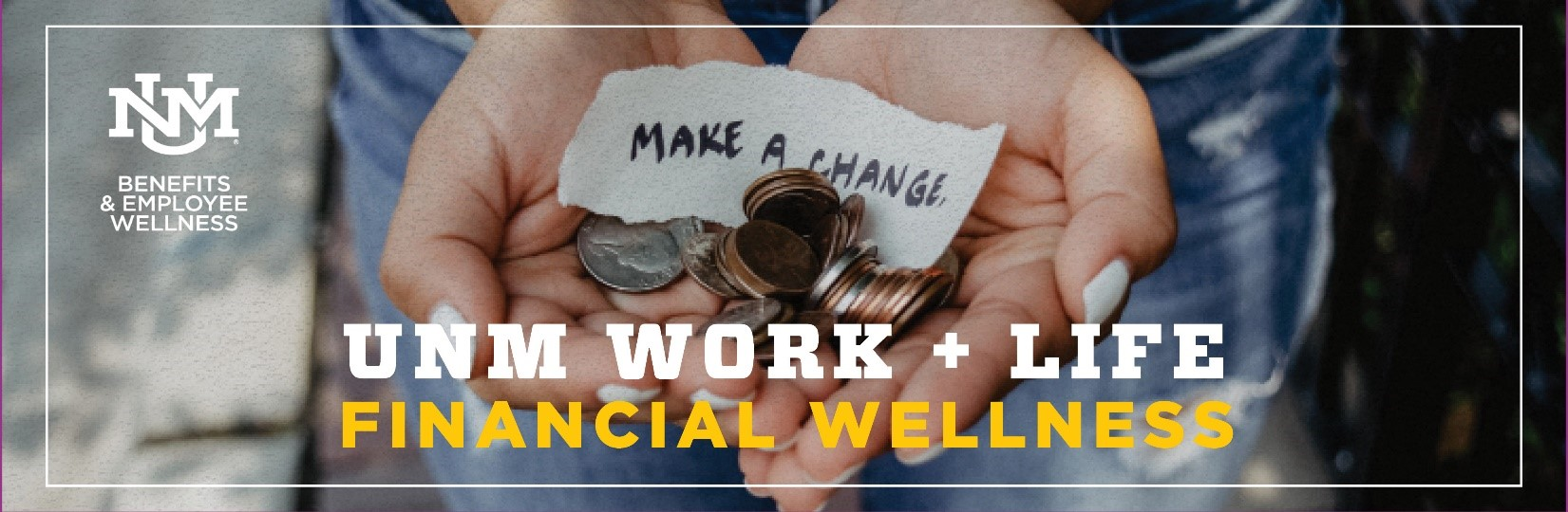 UNM Work & Life: Financial Wellness Program